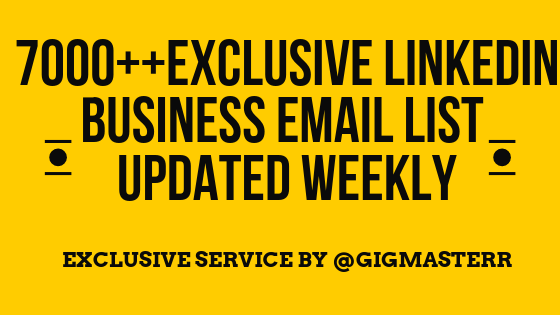 7000+ EXCLUSIVE LinkedIn Email LIST UPDATED WEEKLY