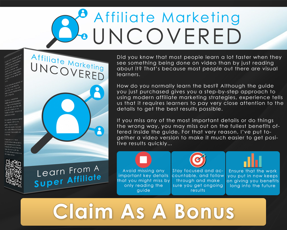 Affiliate Marketing Uncovered Video Course