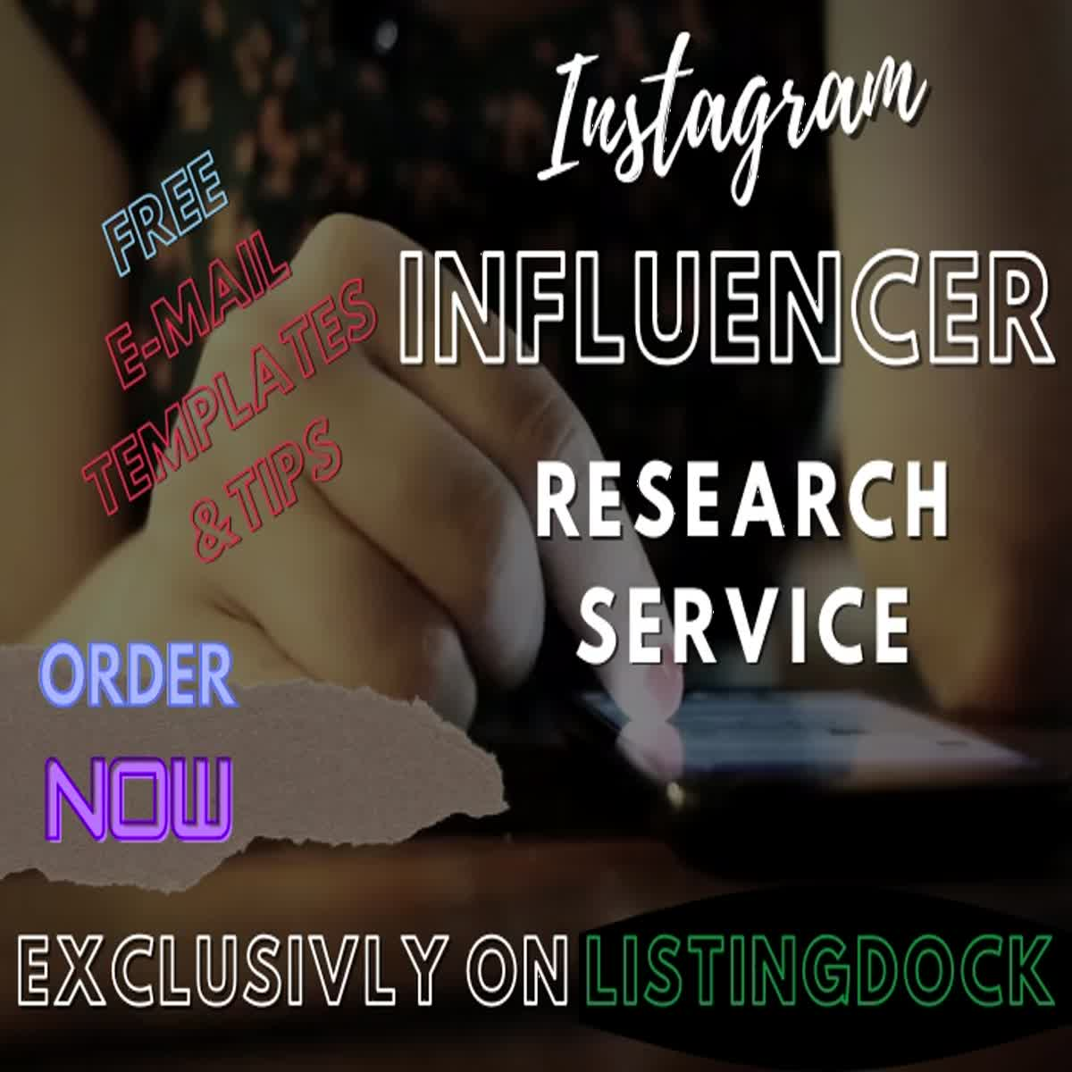 I will research and find the best Instagram Influencers for your niche/brand