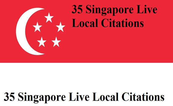 Create 35 Live Local Citations For Singapore Business Listing