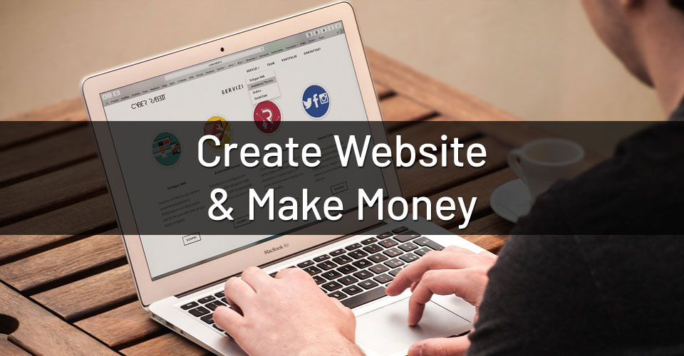 We will create Money making website