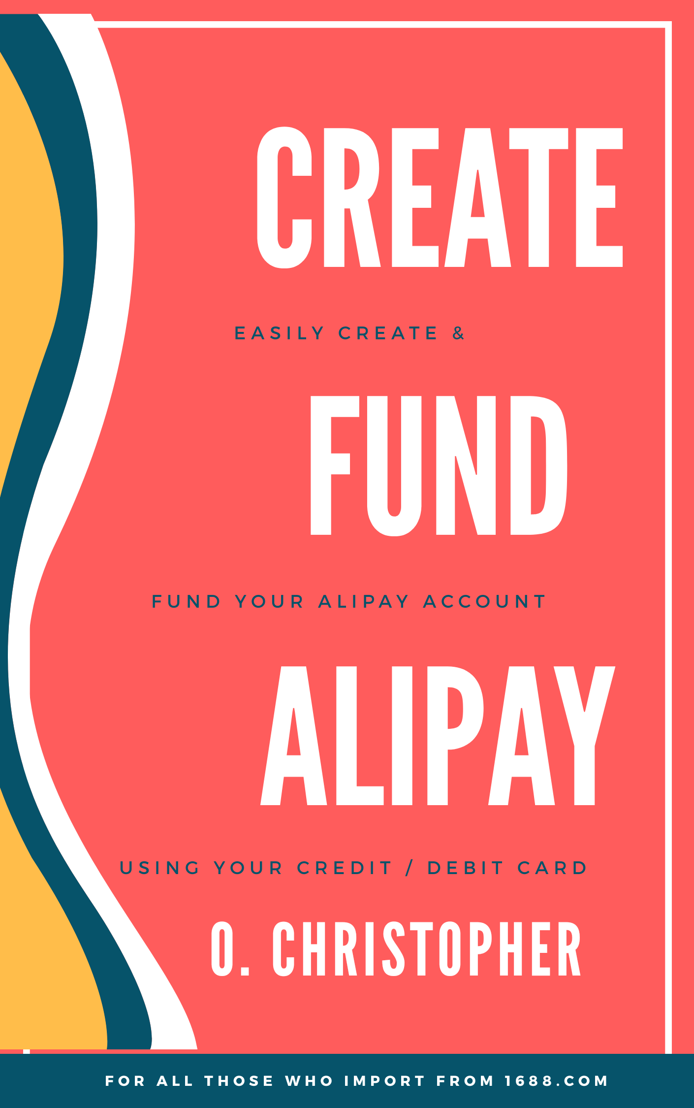 Guide to easily open and fund Alipay account with any credit or debit card - A to Z 1688 Importation