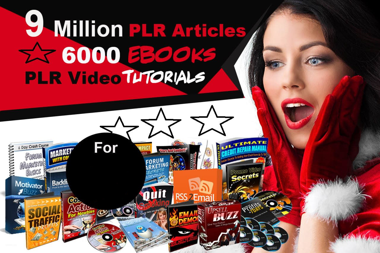 Give you 9 million PLR Articles,  Over 6000 MRR Ebooks for your blog or website