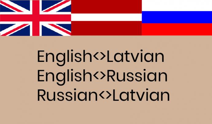 Translation English,  Russian,  Latvian