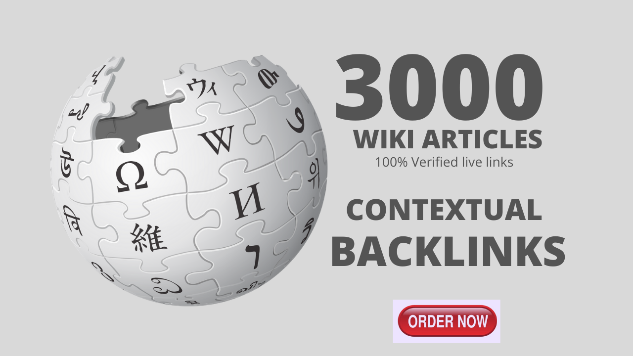 3000 High Authority Wiki Contextual Backlinks To Boost Website Rankings