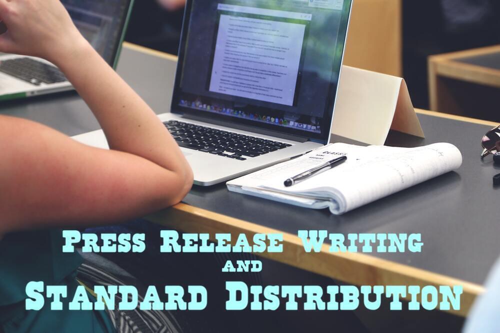 Provide Press Release Writing Plus Standard Distribution