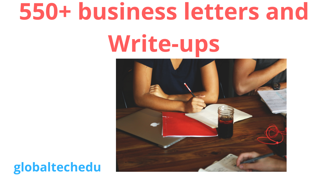 I Will Give You 550+ Business Letters and Write-ups