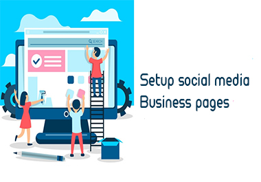 Create and setup social media pages for any business