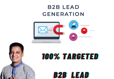 I Will Give 5k Genuine Targeted b2b lead generation manually