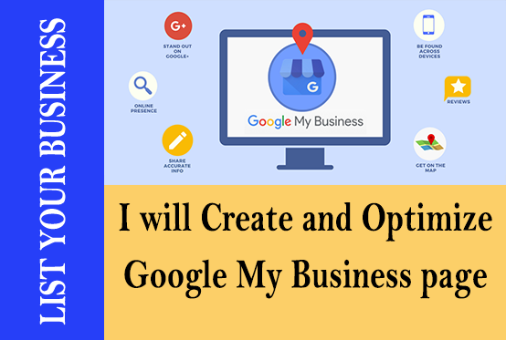 I will create,Manage and optimize Google my Business Listing