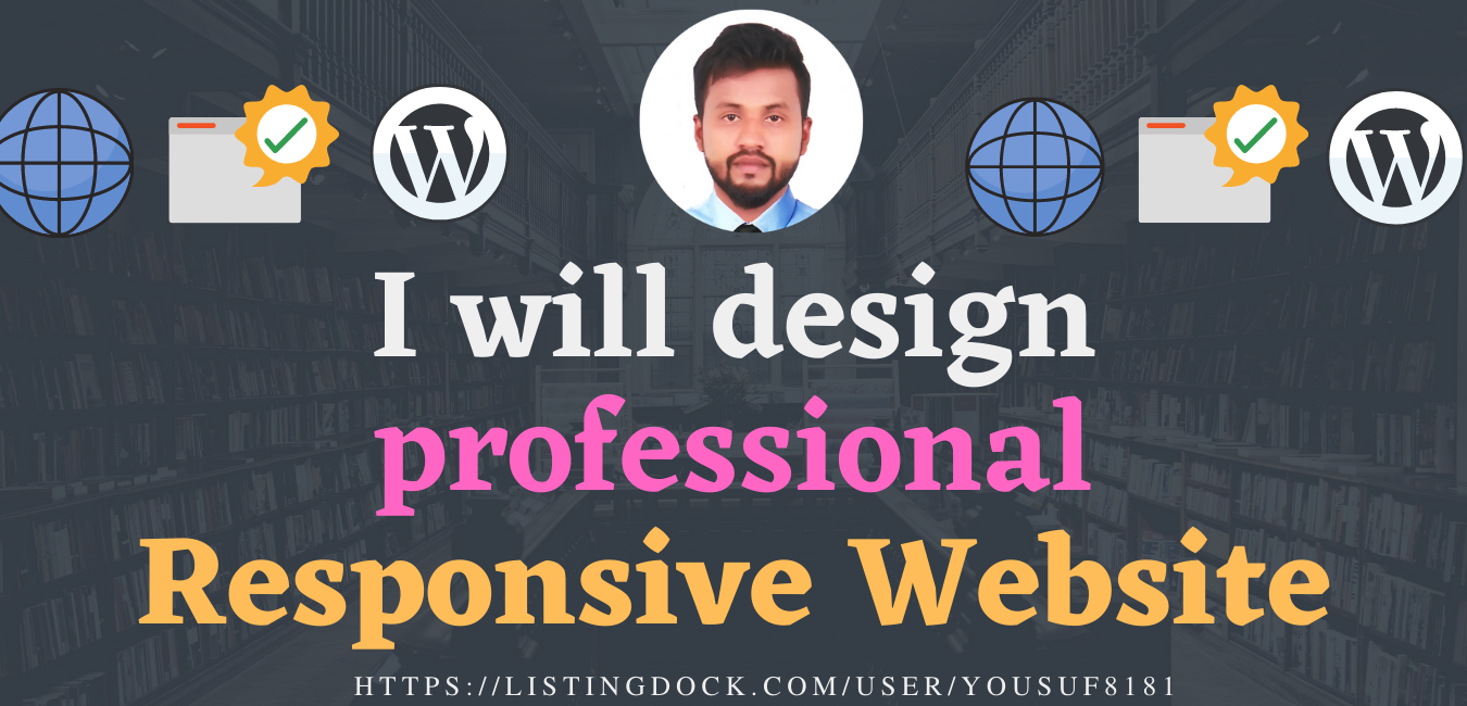 I will design a professional and responsive website