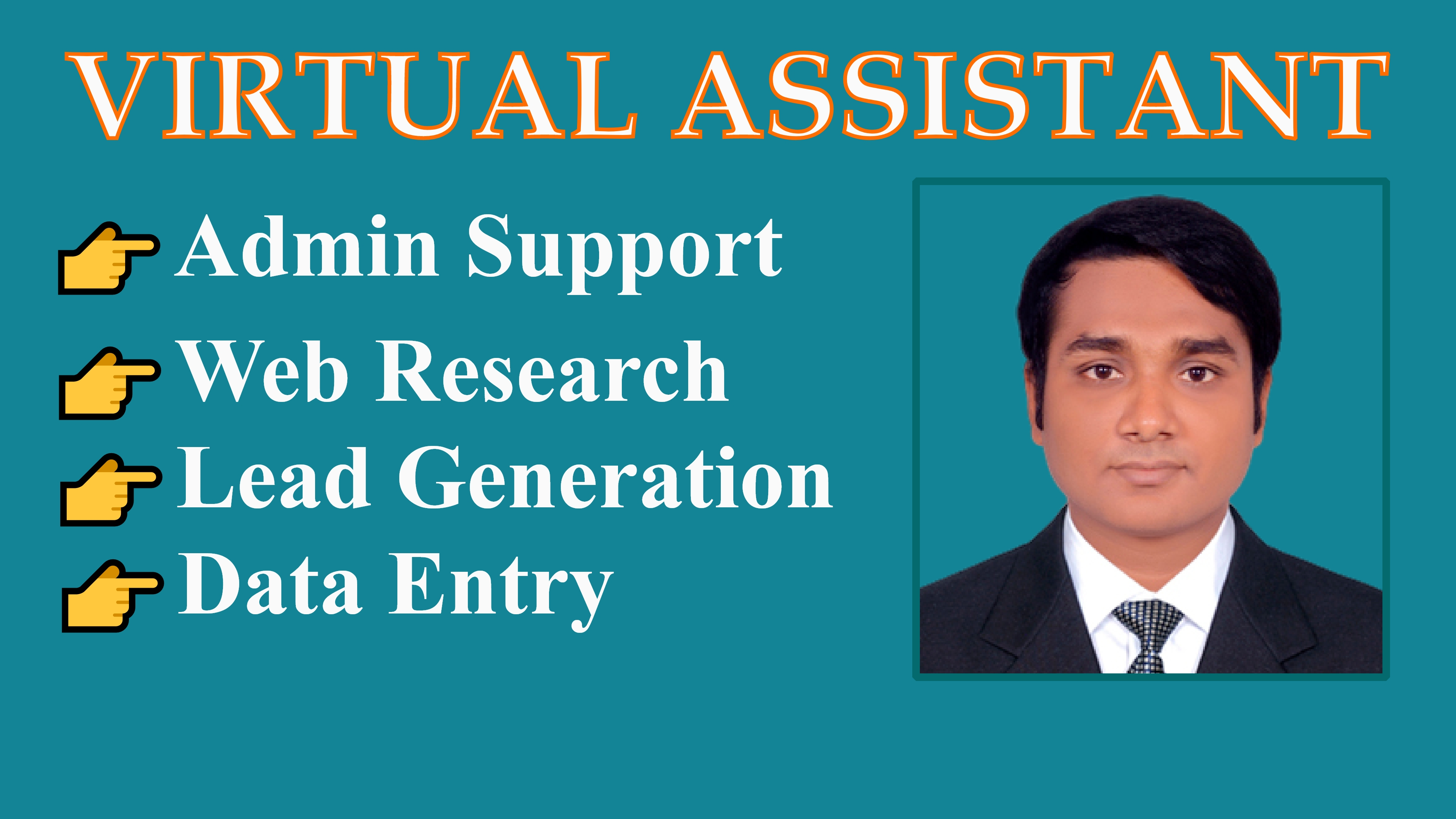 I will be your data entry and web research virtual assistant