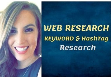 I Will Do Web Research,  Keyword & Hashtag Research for any country