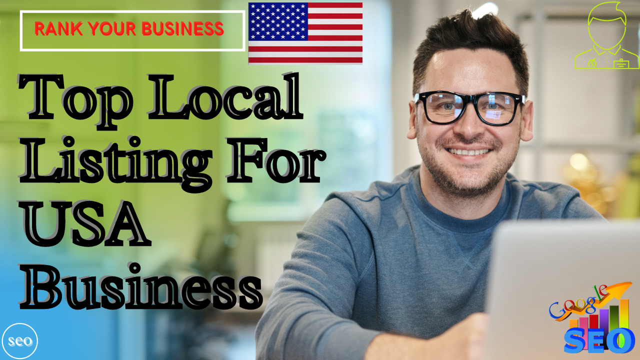 I will Create 100 Top High Quality Local citations for USA & All country Business