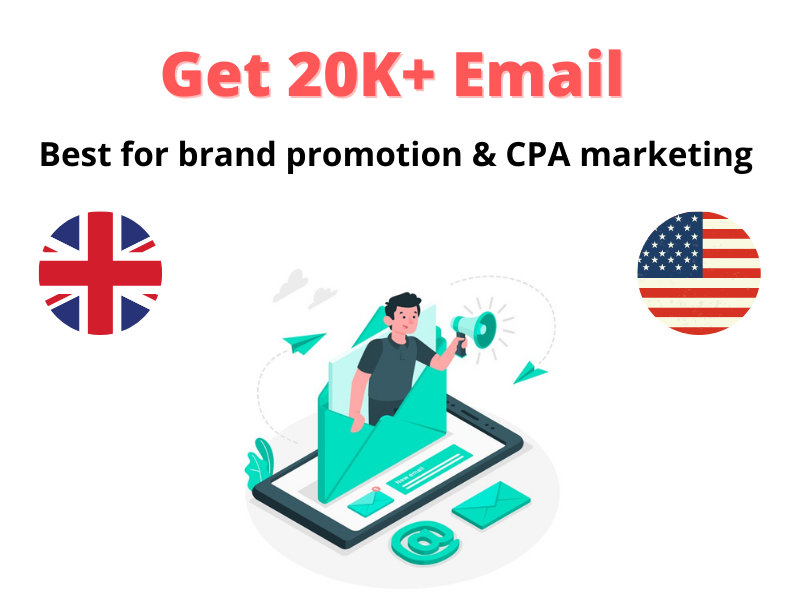I well Provide 20000 Up to date Email For your Brand & CPA marketing