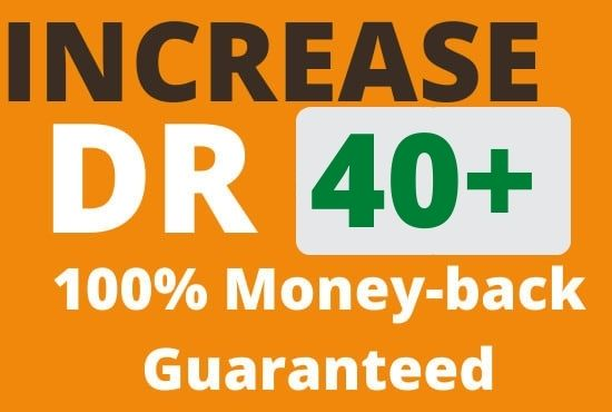 I will increase domain rating ahrefs dr 40 plus