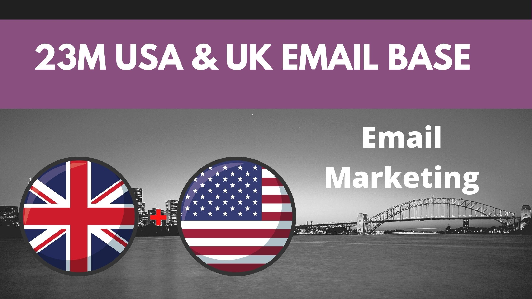 EMAIL LIST 23 Million UK & USA Email DATABASE List for your Business