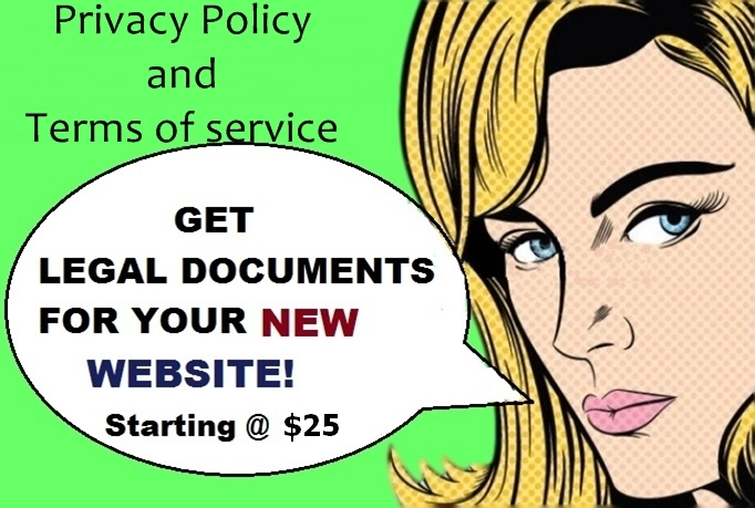 I will write Privacy Policy and Terms of Service