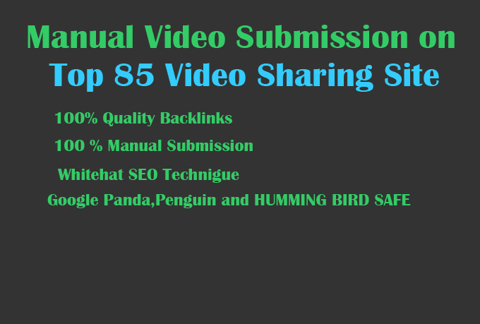 will Manually upload your videos to top 85 video sharing sites Pr 9 to 2