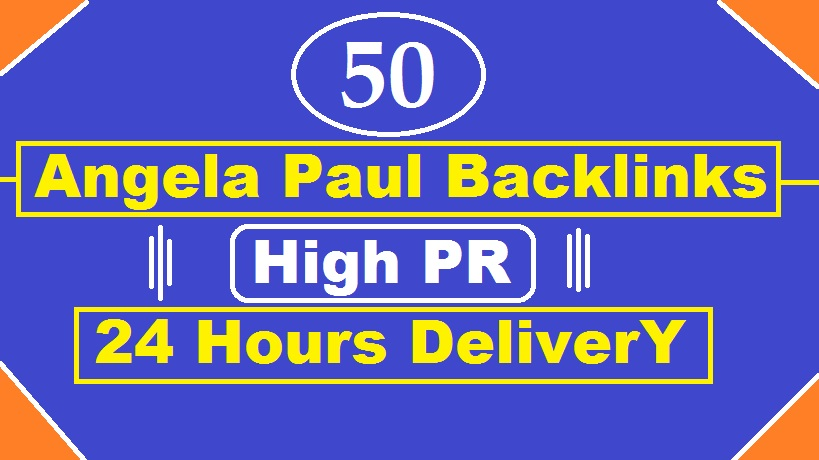I will give you 50 Angela Paul High PR9-PR6 backlinks