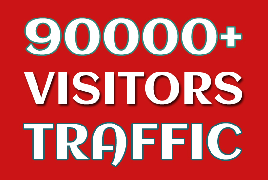 90000 Real Targeted Worldwide Visitors Traffic to Website