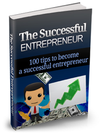 The Successful Entrepreneurs 100 tips to become a successful entrepreneur
