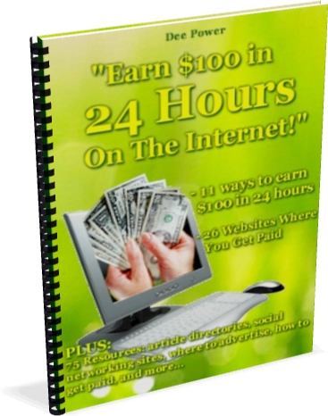 Lots of ways to earn $100 in 24 hours