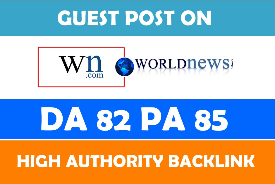 Will write and publish guest post on WN with 1 backlink to your website