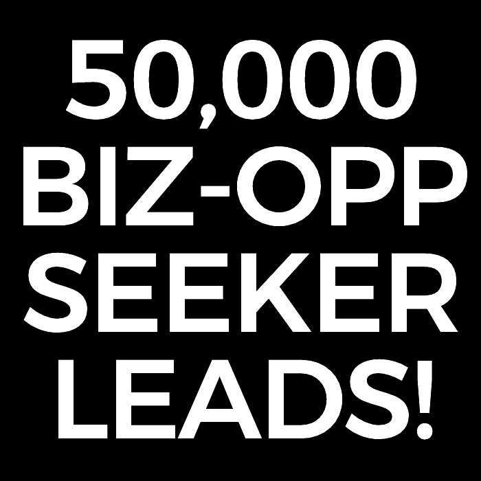 50,000 Business Opportunity Seeker Leads