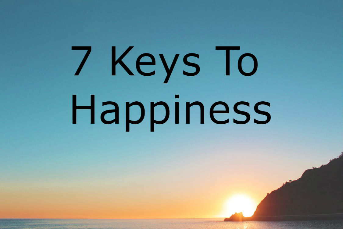 Discover The 7 Keys To Happiness