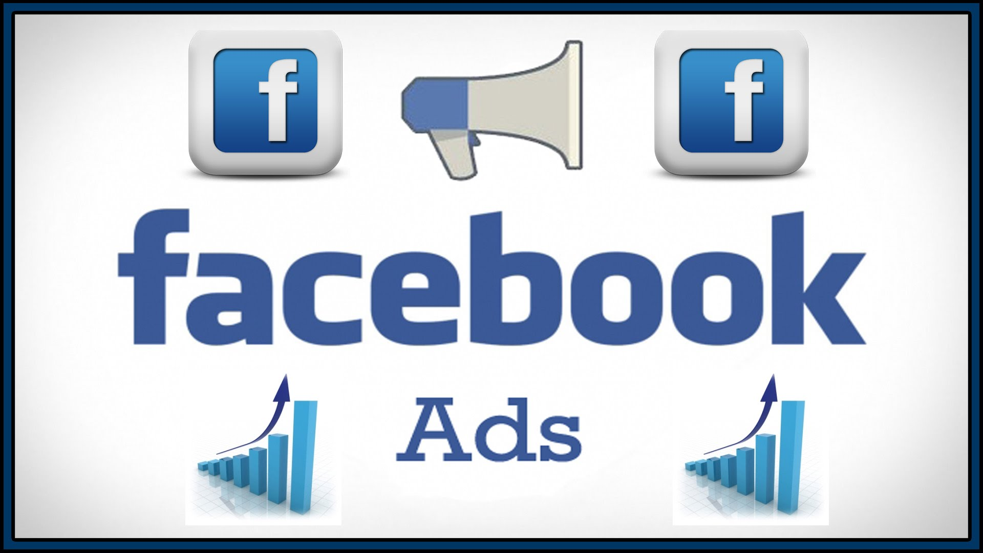 Setup And Manage Your Facebook Ads