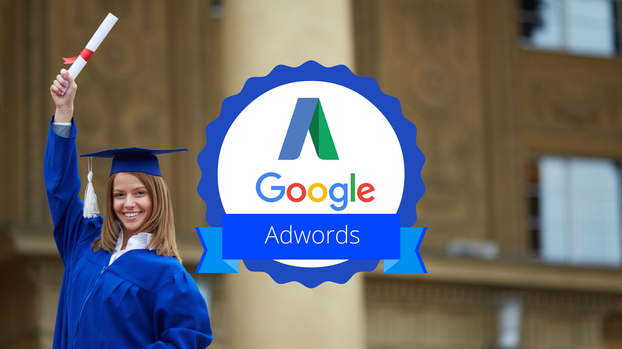 Get Your Academy for Ads (AdWords) Certifications