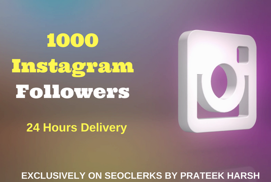 Get 1000 Followers in 24 Hours