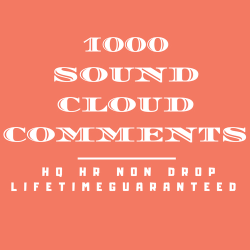 1000 Sound cloud Co mments