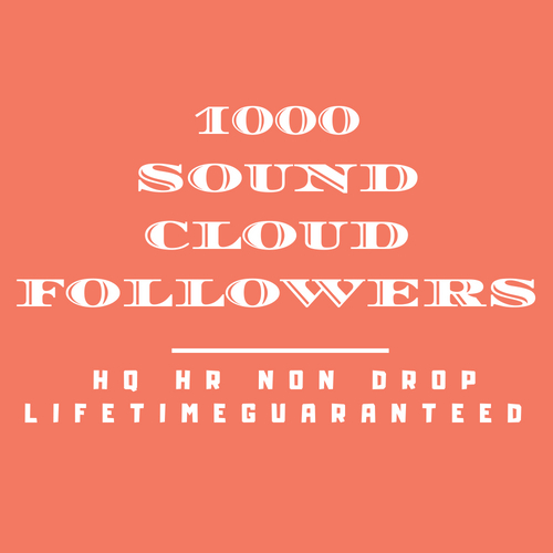 1000 Sound Cloud Follo wers