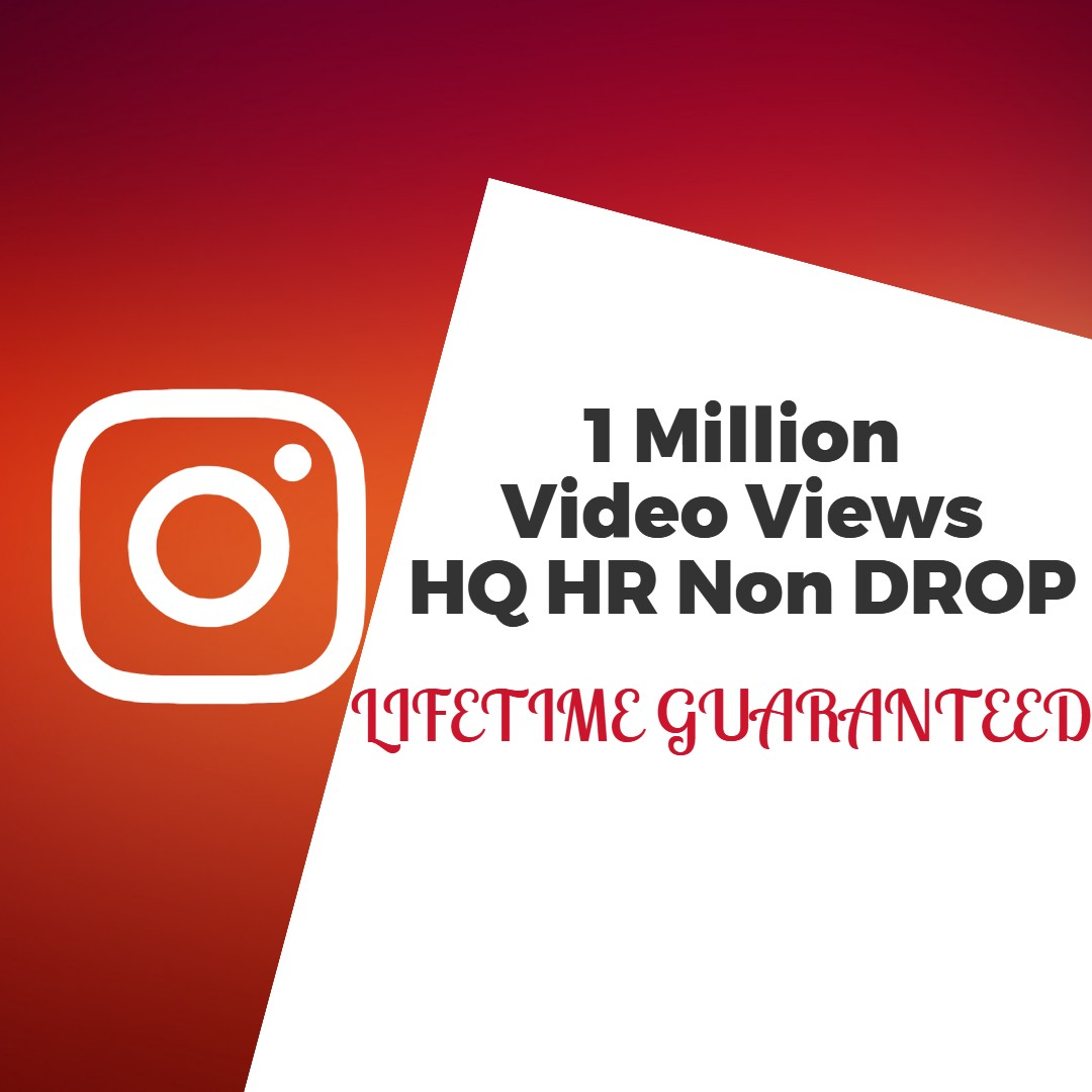Get 1 Million Insta Gram V iews Non Drop