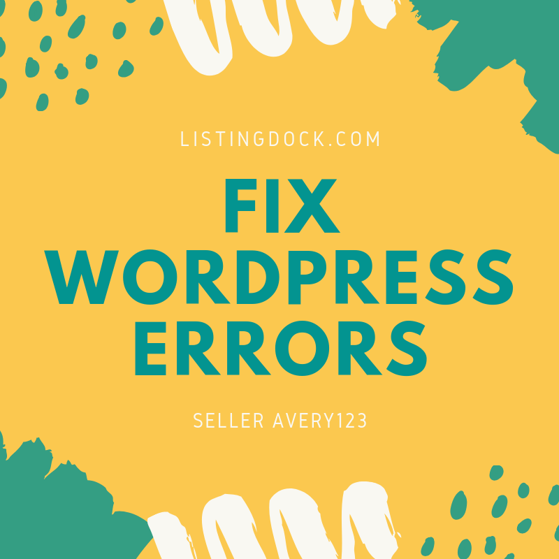 Fix Any Wordpress Issues Quickly