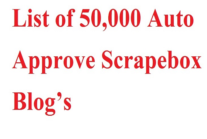 List of 50,000 Auto Approve Scrapebox Blogs