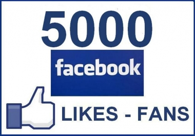 Add 5,000+ High quality Facebook Fanpage Like with in 24-48 hours