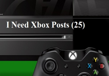 25 Posts on my Xbox Forum