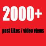 give Fast 2,000+ Posts likes / video views within few hours