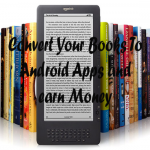 Convert Your Books To Android App
