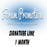 Your Link In My Forum Promotion Signature 1 Month