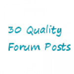I will make 30 good quality forum posts
