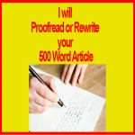 Proofread or Rewrite your 500 Word ARTICLE