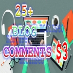 25+ Any Blog Comments Fast Delivery