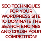 Learn the Secrets to SEO for Your WordPress Site