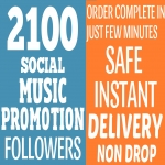 Get Instant 2100+ Music Promotion Followers To your Account