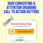 High Converting,  Attention-Grabbing Call to Action Buttons