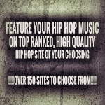 Feature Your Music On Top Rated Hip Hop Site Of Your Choice